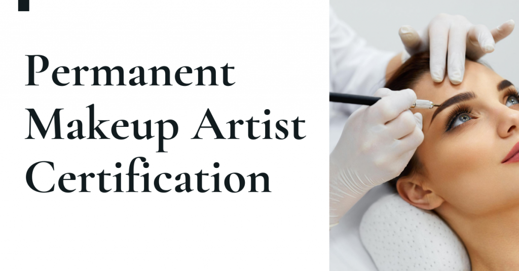 How To Become A Permanent Makeup Artist